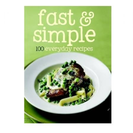 25% Off Fast & Simple 100 Everyday Recipes (Only $7.50 instead of $10)
