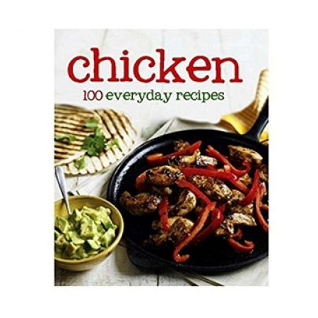 25% Off Chicken 100 Everyday Recipes (Only $7.50 instead of $10)