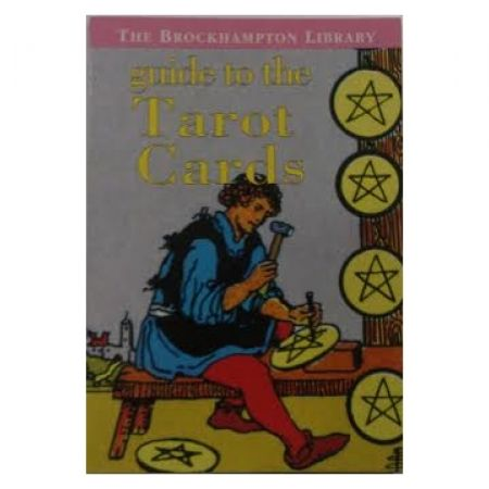 Guide To The Tarot Cards